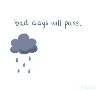 bad day will pass.jpg